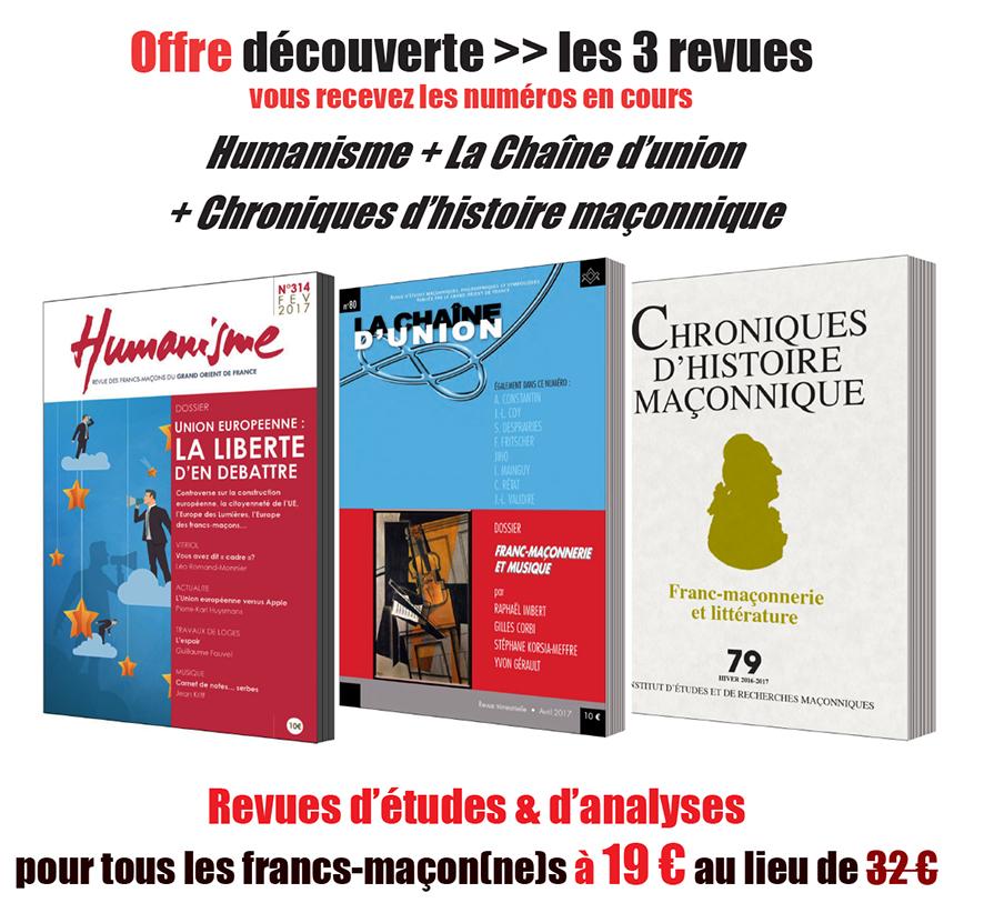 Offre découverte 3 REVUES Maçonniques - 19 euros (+port offert) au lieu de 32 euros