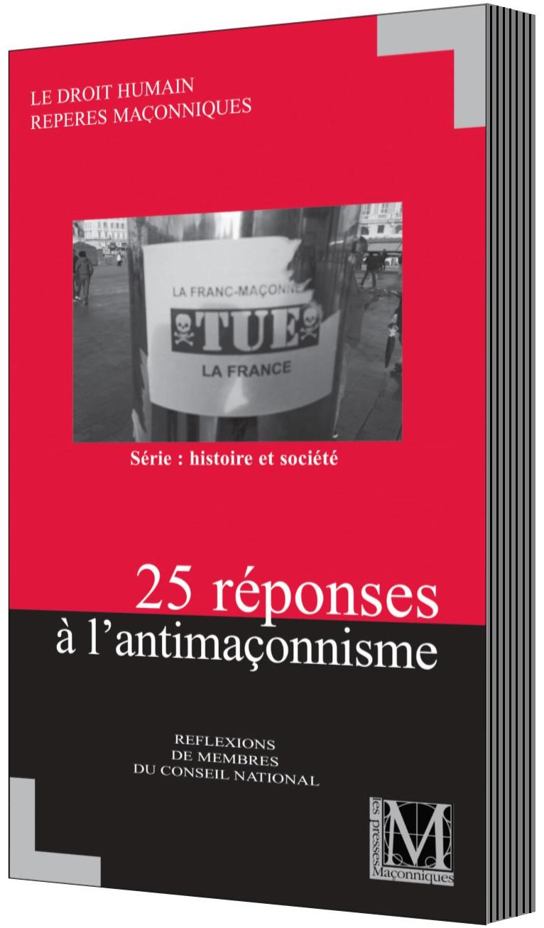 25 réponses à l'antimaçonnisme