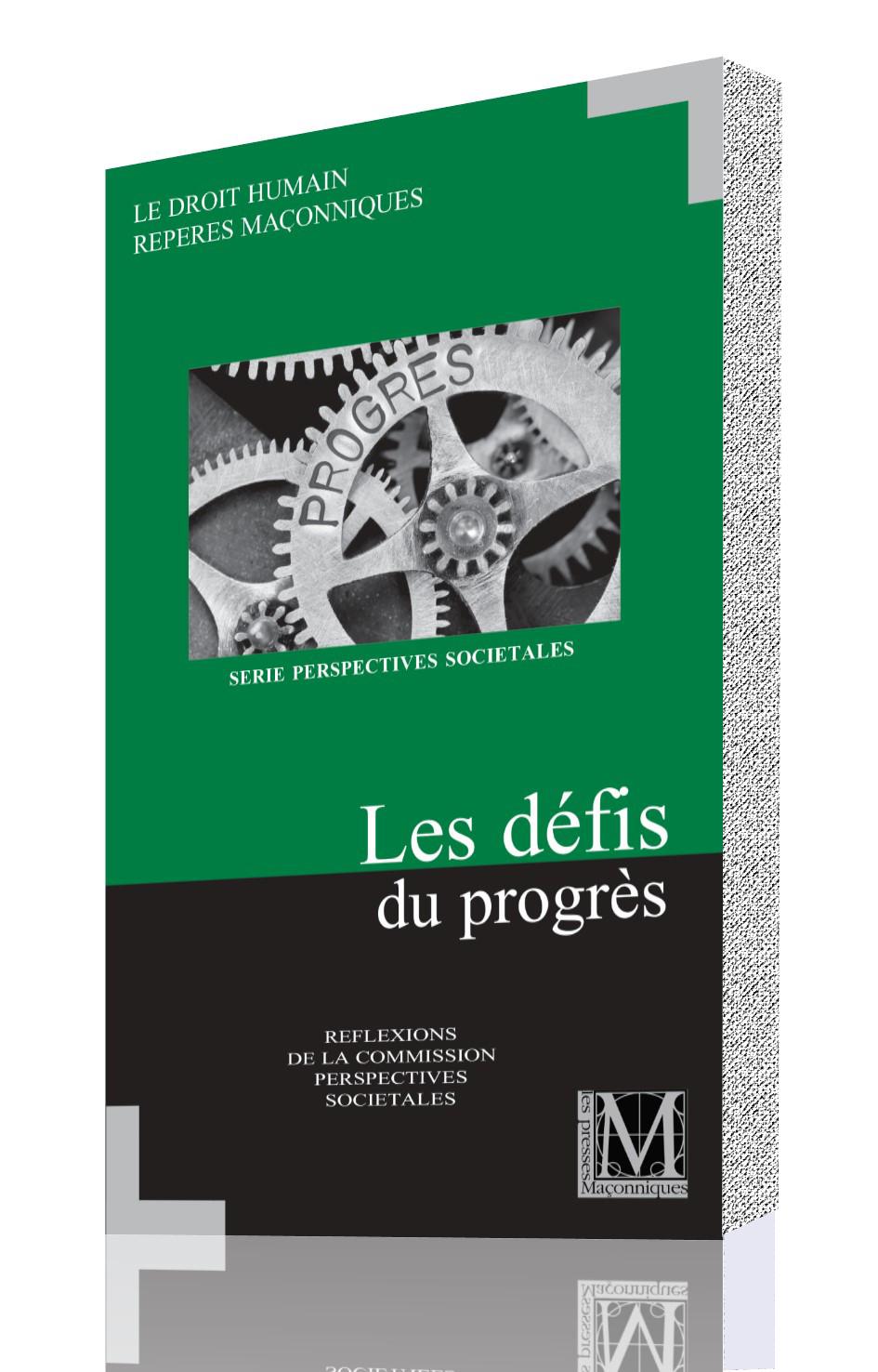 Les défis du progrès
