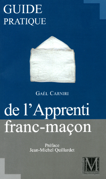 Guide pratique Apprenti franc-maçon - BEST SELLER